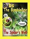 Bubs the Bumblebee and the Spider's Web by Joyce Graham Fogwill (Paperback / softback, 2012)