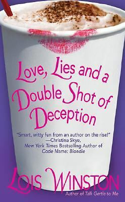 Love, Lies and a Double Shot of Deception, Winston, Lois,0505527197, Book, Accep