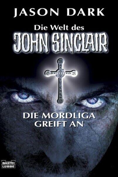 Die Mordliga greift an von Jason Dark (2009, Taschenbuch)