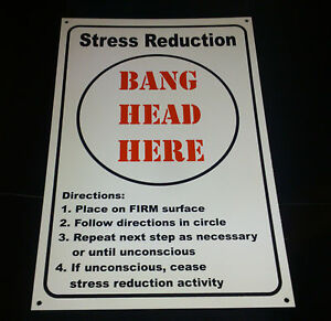 Funny Stress Relief Bang Head Here Novelty Sign Birthday
