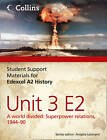 Student Support Materials for History: Edexcel A2 Unit 3 Option E2: A World Divided: Superpower Relations, 1944-90 by Laura Gallagher, Andrew Mitchell, Robin Bunce (Paperback, 2012)