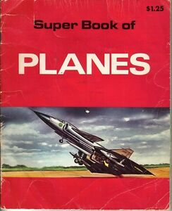 1978-Children-039-s-Book-Super-Book-of-Planes-by-Michael-Shulan
