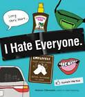 I Hate Everyone by Matthew DiBenedetti (Paperback, 2012)