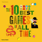 The 10 Best Games of All Time by Angels Navarro (Hardback, 2012)