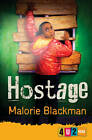 Hostage by Malorie Blackman (Paperback, 2013)