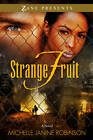Strange Fruit by Michelle Janine Robinson (Paperback, 2013)