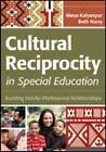 Cultural Reciprocity in Special Education: Building Family-Professional Relationships by Maya Kalyanpur, Beth Harry (Paperback, 2012)