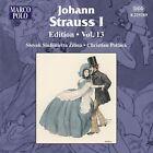 Johann Strauss I Edition, Vol. 13 (2009)