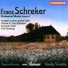 Franz Schreker - : Orchestral Works, Vol. 2