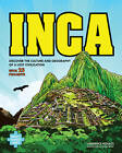 Inca: Discover the Culture & Geography of a Lost Civilization with 25 Projects by Lawrence G. Kovacs (Paperback, 2013)