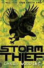 Storm Thief by Chris Wooding (Paperback, 2013)