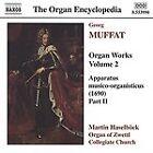 Georg Muffat - : Organ Works, Vol. 2 (2000)
