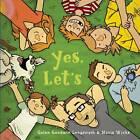 Yes, Let's by Galen Goodwin Longstreth (Hardback, 2013)