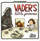 Vader's Little Princess by Jeffrey Brown (Hardback, 2013)