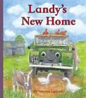 Landy's New Home by Veronica Lamond (Hardback, 2015)