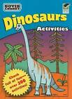 Dinosaurs: Activities by Dover Publications Inc. (Paperback, 2009)