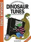 Chester's Easiest Dinosaur Tunes by Carol Barratt (Paperback, 2000)