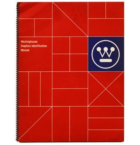 1961 Paul Rand WESTINGHOUSE GRAPHICS IDENTIFICATION MANUAL + IMAGE BY DESIGN bks