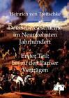 Deutsche Geschichte Im Neunzehnten Jahrhundert by Heinrich Von Treitschke (Paperback / softback, 2011)