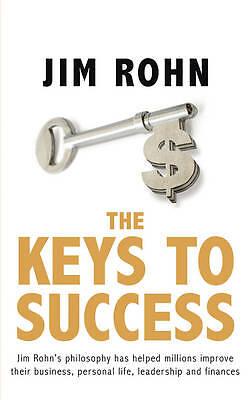 The Keys to Success: Reprint by Jim Rohn (Paperback, 2013)