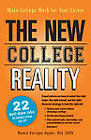 The New College Reality: Make College Work for Your Career by Bonnie Kerrigan Snyder (Paperback, 2012)