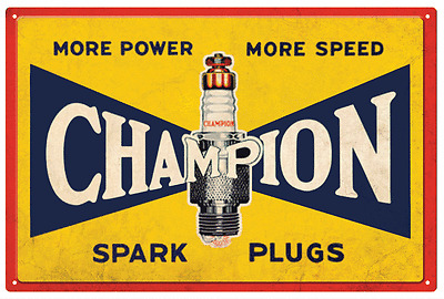 CHAMPION SPARK PLUGS 'More power more speed' RUSTIC  TIN SIGN 20 X 30 cm