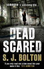 Dead Scared: Lacey Flint Series, Book 2 by Sharon Bolton (Paperback, 2013)
