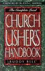 The Complete Local Church Usher's Handbook by Buddy Bell (1996, Paperback)