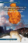 Non-Philosophical Theory of Nature: Ecologies of Thought by Anthony Paul Smith (Hardback, 2013)