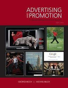 Advertising And Promotion An Integrated Marketing Communications Perspective By George E Belch Michael A 2008 Hardcover