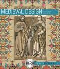 Medieval Design by Dover Publications Inc. (Paperback, 2007)