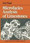 Microfacies Analysis of Limestones by Erik Flugel (Paperback, 2011)