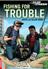 Fishing for Trouble by David Orme, Helen Orme (Paperback, 2013)