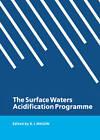 The Surface Waters Acidification Programme by Cambridge University Press (Hardback, 1991)