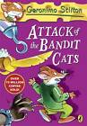 Attack of the Bandit Cats by Geronimo Stilton (Paperback, 2013)