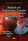 Methods & Implementary Strategies on Cultivating Students' Psychological Suzhi by Nova Science Publishers Inc (Paperback, 2013)