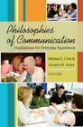 Philosophies of Communication: Implications for Everyday Experience by Peter Lang Publishing Inc (Paperback, 2008)