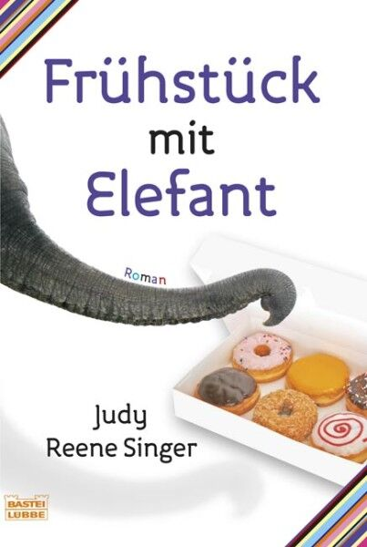 Singer, Judy Reene - Frühstück mit Elefant: Roman /4