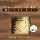 The Five Love Languages: Men's Edition : How to Express Heartfelt Commitment to Your Mate by Gary Chapman (2005, Audio Recording Downloadable, Unabridged)