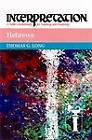 Hebrews: Interpretation by Thomas G. Long (Hardback, 1997)