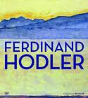 Ferdinand Hodler by Hatje Cantz (Hardback, 2013)