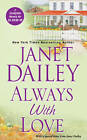Always with Love by Janet Dailey (Paperback, 2012)