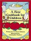 A First Cookbook for Children: With Illustrations to Color by Evelyne Johnson, Christopher Santoro (Paperback, 1984)