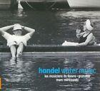 George Frederick Handel - Handel: Water Music (2017)