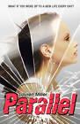 Parallel by Lauren Miller (Paperback, 2013)