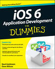 IOS 6 Application Development For Dummies by Dave Wilson, Neal Goldstein (Paperback, 2013)