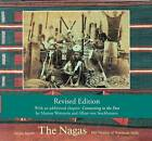 The Nagas: Hill Peoples of Northeast India: Society, Culture and the Colonial Encounter by Alan MacFarlane, Marian Wettstein, Julian Jacobs (Paperback, 2012)
