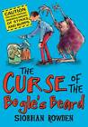 The Curse of the Bogle's Beard by Siobhan Rowden (Paperback, 2012)