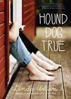 Hound Dog True by Linda Urban (Paperback, 2012)