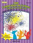 Daily Celebration Activities: February Through June by Midge Frazel (Paperback, 2002)
